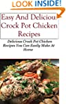 Crock Pot Chicken Recipes: Delicious...