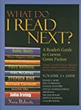 What do I read next?, 2008 Vol. 1: A reader's guide to current genre fiction (1414400187) by Burt, Daniel S.