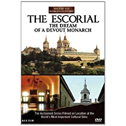 The Escorial: The Dream of a Devout Monarch / Sites of the World's Cutures