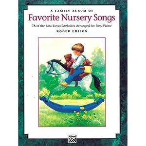 A Family Album of Favorite Nursery Songs Roger Edison