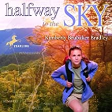 Halfway To The Sky Audiobook by Kimberly Brubaker Bradley Narrated by Cassandra Morris