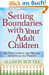 Setting Boundaries with Your Adult Ch...