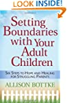 Setting Boundaries� with Your Adult C...