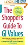 The Shopper's Guide to GI Values: The...