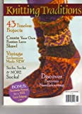 Knitting Traditions (43 Timeless Projects, Winter 2010)
