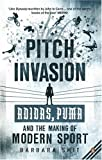 img - for Pitch Invasion by SMIT BARBARA (2007-01-01) Paperback book / textbook / text book