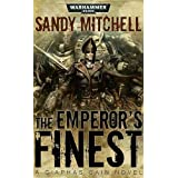 The Emperor's Finest (Ciaphas Caine)by Sandy Mitchell