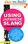 Using Japanese Slang: A Comprehensive...