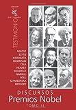 Discursos Premios Nobel: Tomo II (Spanish Edition) (1456421670) by Milosz, Czeslaw