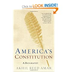 America's Constitution: A Biography by Akhil Reed Amar