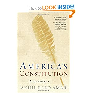 America's Constitution: A Biography by