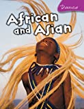 African and Asian Dance (0431933138) by Bingham, Jane