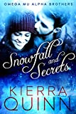 Snowfall and Secrets (The Omega Mu Alpha Brothers Book 1)