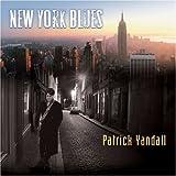 Songtexte von Patrick Yandall - New York Blues