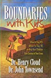 Boundaries With Kids (When to Say Yes, When to Say No, to Help Your Children Gain Control of Their Lives)