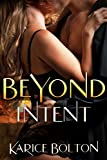 Beyond Intent (Beyond Love Book 4) (English Edition)