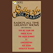Golden Age of Radio: Radio's All Time Greatest Shows | [Phoenix Audio]