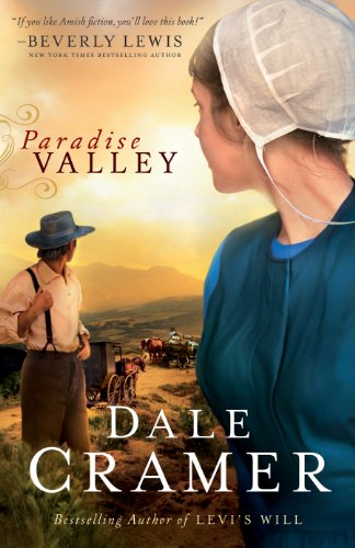 Free Kindle Book : Paradise Valley (The Daughters of Caleb Bender Book #1)