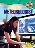 img - for Meteorologist (Cool Careers (Cherry Lake)) book / textbook / text book