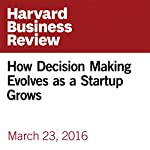 How Decision Making Evolves as a Startup Grows | Brian Halligan