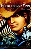 The Adventures of Huckleberry Finn: The Graphic Novel (Campfire Graphic Novels)