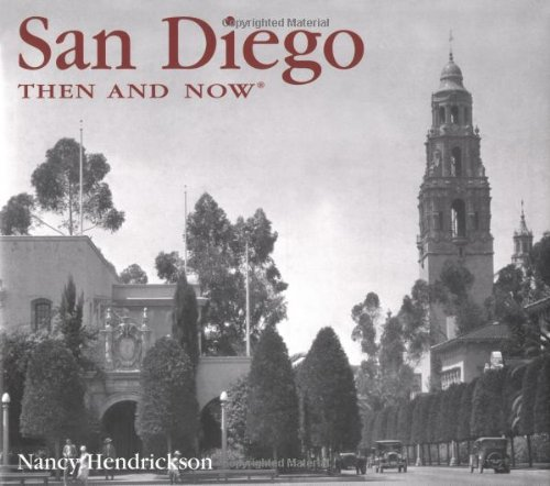 San Diego Then and Now