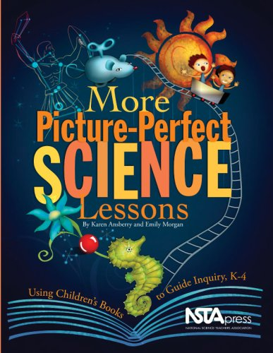 More Picture Perfect Science Lessons: Using Children's...