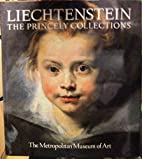 Liechtenstein: The Princely Collections by…