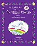 The Three Little Girls and The Magic Unicorn
