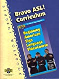Bravo Asl! Curriculum
