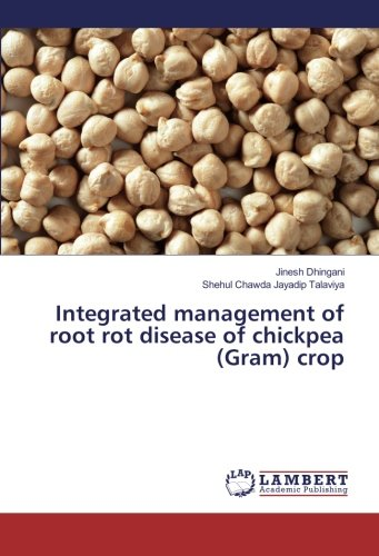 Integrated management of root rot disease of chickpea (Gram) crop PDF