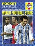 World Football Stars (Haynes Pocket Manual)