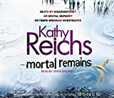 Kathy Reichs Mortal Remains