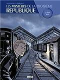 Les Mystères de la Troisième République, tome 2 :<br /> Le tueur dévot