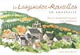 Le Languedoc-Roussillon en aquarelle
