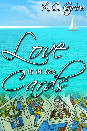 Book: Love is in the Cards by K.C. Grim