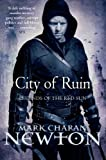 Mark Charan Newton City of Ruin: Legends of the Red Sun: Book Two (Legends of the Red Sun 2)