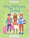 Fiona Watt Sticker Dolly Dressing: Travel (Usborne Sticker Dolly Dressing)