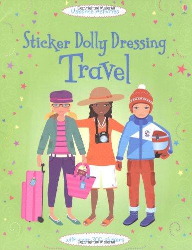 Sticker Dolly Dressing: Travel (Usborne Sticker Dolly Dressing)