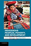 img - for Indigenous Peoples, Poverty, and Development book / textbook / text book