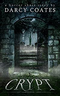 Crypt: A Horror Short Story by Darcy Coates ebook deal