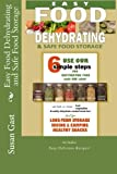 img - for Easy Food Dehydrating and Safe Food Storage book / textbook / text book