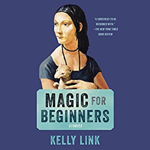 Magic for Beginners Audiobook