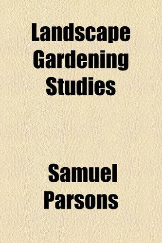Landscape Gardening Studies