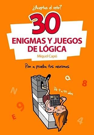 Amazon.com: 30 Enigmas y juegos de lógica: Pon a prueba tus neuronas