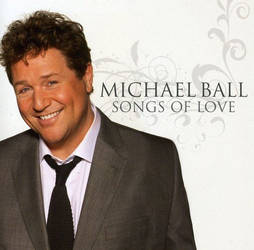 CD : MICHAEL BALL - Songs Of Love