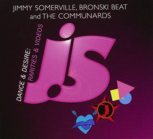 Bronski Beat - Dance & Desire: Rarities & Videos - Jimmy Somerville, Bronski Beat And The Communards - Zortam Music