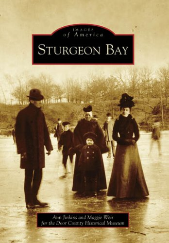 Sturgeon Bay   (WI)  (Images of America)