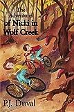 The Adventures of Nicki in Wolf Creek