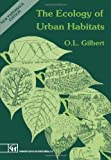 img - for The Ecology of Urban Habitats book / textbook / text book